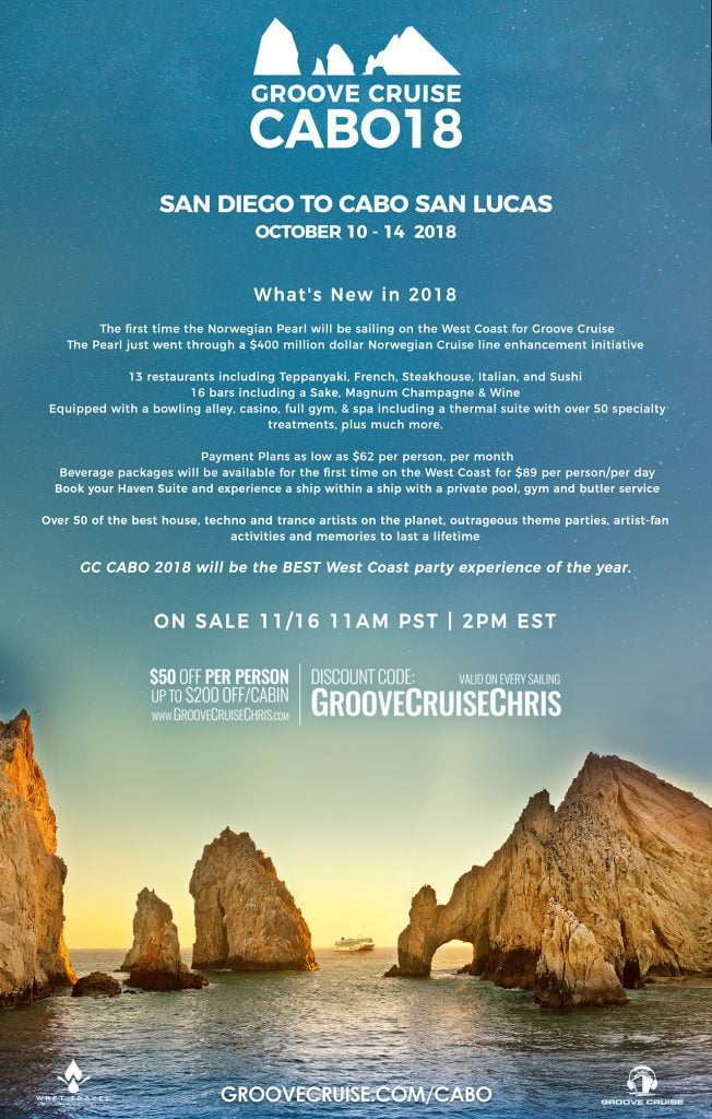 Groove Cruise Cabo 2018 Details Released Groove Cruise Chris