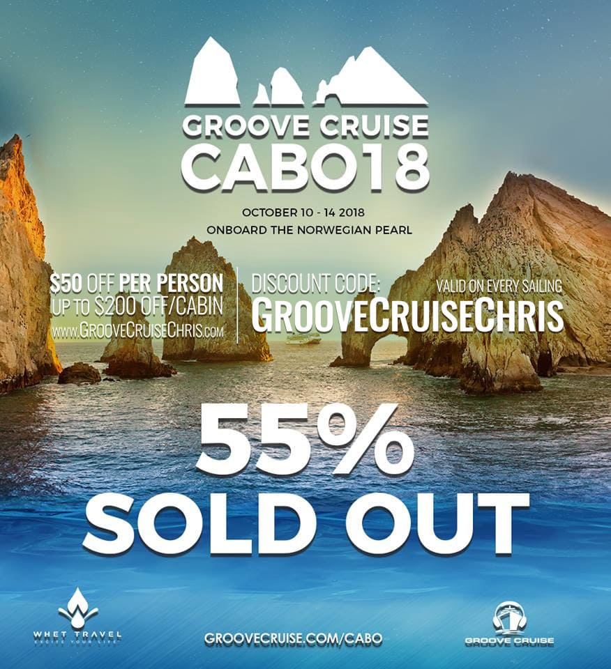55 percent sold out groove cruise cabo 2018