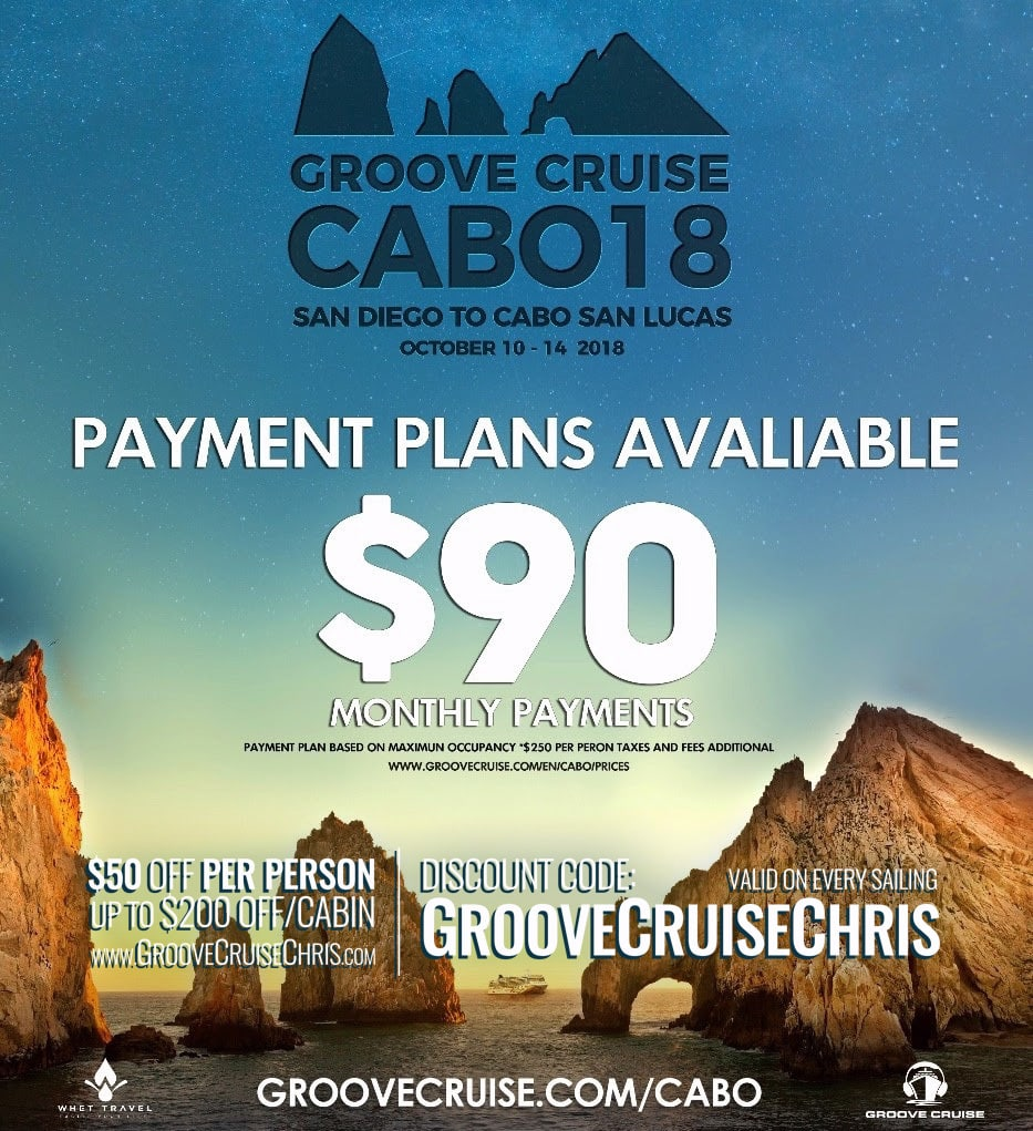 payment plans from 90 groove cruise cabo 2018