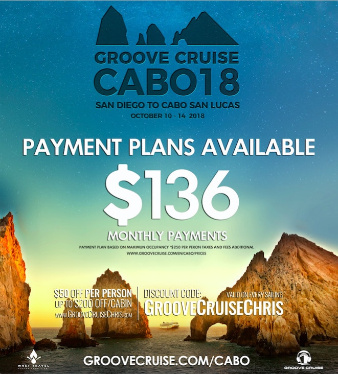 groove cruise cabo 2018 payment plans from 136